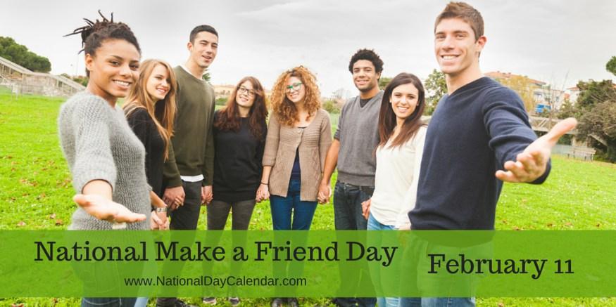 National-Make-a-Friend-Day-February-11